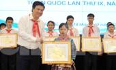 63 đại biểu Đại hội Cháu ngoan Bác Hồ nhận bằng khen của Bộ Giáo dục và Đào tạo