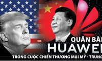 Quân bài Huawei trong cuộc chiến thương mại Mỹ - Trung