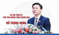 Bí thư Tỉnh ủy Đỗ Trọng Hưng giữ chức Chủ tịch HĐND tỉnh Thanh Hóa
