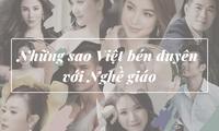 Những sao Việt khiến người hâm mộ ngỡ ngàng vì bén duyên với nghề giáo