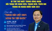 Bí thư thứ nhất T.Ư Ðoàn đối thoại với thanh, thiếu nhi Việt Nam trong và ngoài nước