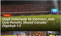 Báo Indonesia cay đắng: 'Đội chủ nhà bị tuyển Việt Nam làm nhục'