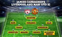 Đội hình kết hợp giữa Liverpool và M.U do Jamie Carragher lựa chọn.