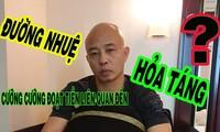 Ai tố giác đại gia Ðường 'Nhuệ' cưỡng đoạt tiền hỏa táng
