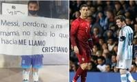 Cậu bé fan của Messi cầm tấm bảng xin lỗi thần tượng vì bị mẹ đặt tên là... Cristiano
