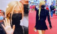 """Rosé BLACKPINK ra sân bay trở về Hàn: Vẫn diện đồ đen nhưng đậm khí chất """"high fashion"""""""