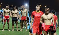 """Trước """"giờ G"""" trận đấu giữa ĐT Việt Nam và ĐT Trung Quốc: Dàn cầu thủ Việt khoe body 6 múi"""