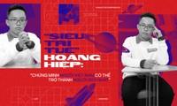 """""""Siêu trí tuệ"""" Hoàng Hiệp: """"Chứng minh người Việt Nam có thể trở thành người giỏi nhất"""""""