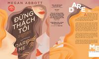 Dare Me: Cuốn sách dành cho những cô gái tuổi teen háo hức về thế giới người lớn
