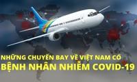 'Truy vết' những chuyến bay về Việt Nam có bệnh nhân mắc Covid-19
