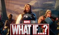 """""""What If...?"""" tập 9: Trận mở màn ấn tượng cho cuộc chiến Đa vũ trụ phía trước của Marvel"""