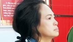 Bắt vợ nguyên Giám đốc Sở Nội vụ tỉnh Bà Rịa-Vũng Tàu