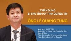 Chân dung Bí thư Tỉnh ủy Quảng Trị Lê Quang Tùng