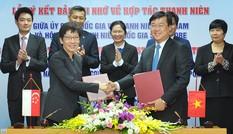 Nhiều kế hoạch quan trọng về thanh niên được Việt Nam – Singapore ký kết
