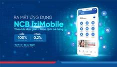 Trải nghiệm NCB Izi Mobile phiên bản mới cùng nhiều ưu đãi vượt trội