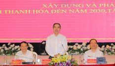 Hội thảo 'Xây dựng và phát triển tỉnh Thanh Hóa đến năm 2030, tầm nhìn đến năm 2045'