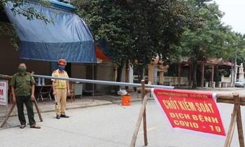 Cơ quan chức năng tỉnh Bắc Ninh phong tỏa một thôn có dịch COVID - 19