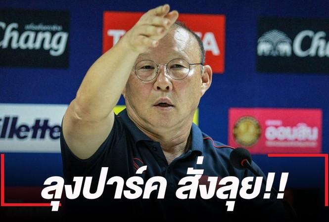 Truyền thông Thái Lan 'chê' thầy Park khó tính