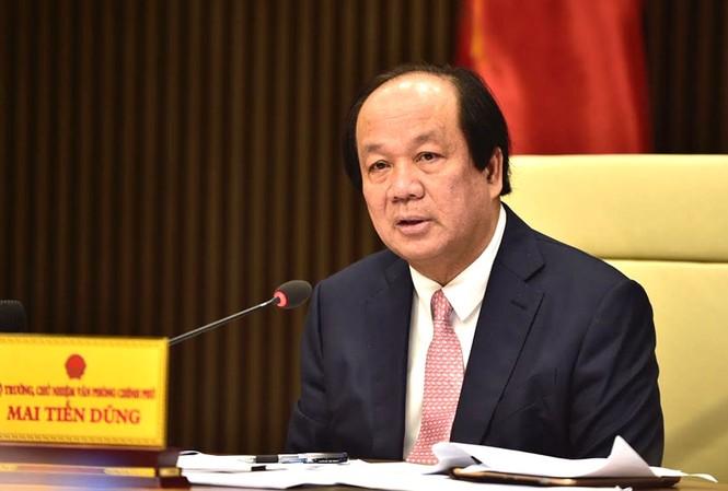 Ông Mai Tiến Dũng, Bộ trưởng, Chủ nhiệm VPCP