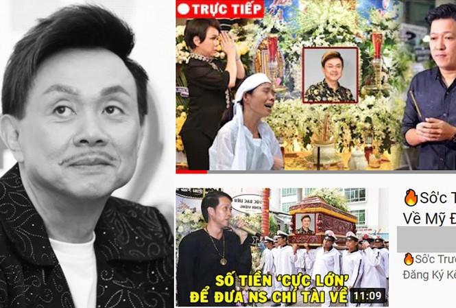 Hàng loạt Youtuber giả trực tiếp đám tang nghệ sĩ Chí Tài để câu view trục lợi