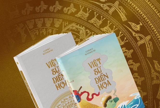 """Cuốn sách """"Việt sử diễn hoạ"""" sẽ ra mắt vào giữa tháng 11 tới đây"""