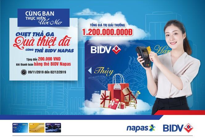 'Quẹt thả ga - Quà thiệt đã' cùng thẻ BIDV NAPAS
