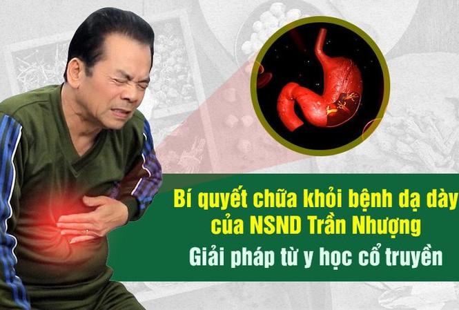 Thuốc dân tộc chữa khỏi bệnh dạ dày cho NSND Trần Nhượng