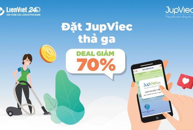 Đặt dịch vụ JupViec trên LienViet24h, giảm ngay 70%