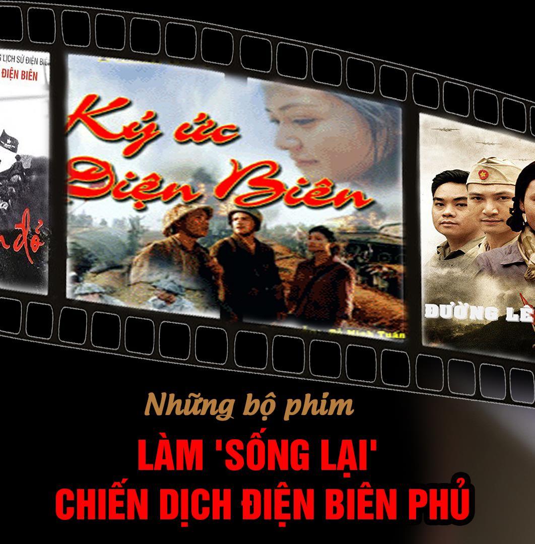 Những bộ phim làm 'sống lại' chiến dịch Điện Biên Phủ