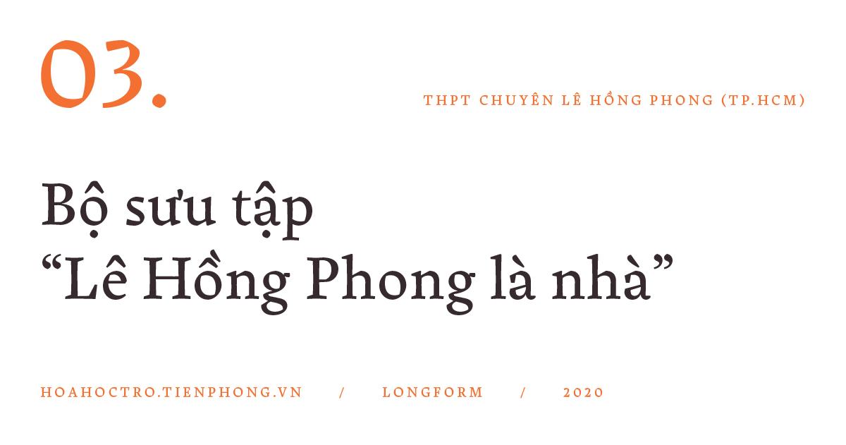 THPT Chuyên Lê Hồng Phong (TP.HCM): Hành trình của 1.000 ngày hạnh phúc - ảnh 7