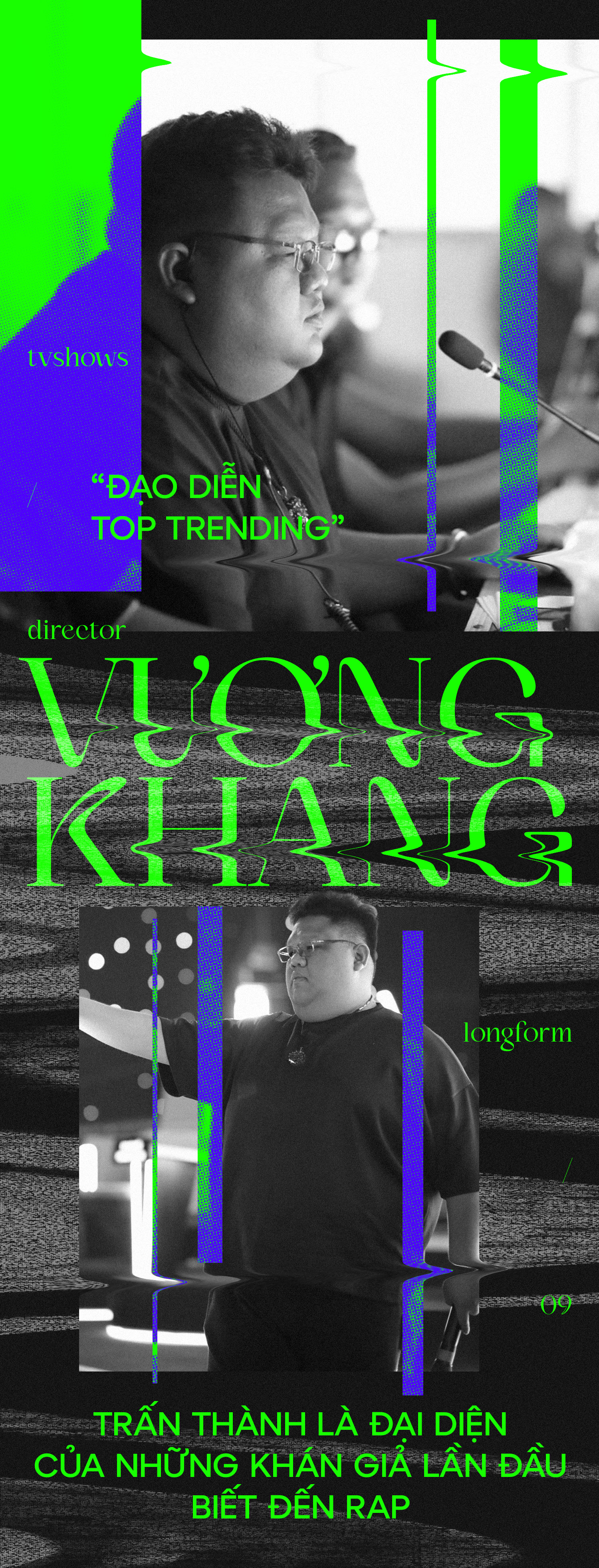 """Đạo diễn Vương Khang: """"Phù thủy"""" top-trending của Rap Việt và Người Ấy Là Ai"""
