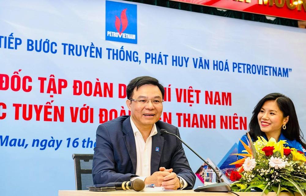 Tổng giám đốc PVN truyền lửa cho giới trẻ về 4 giá trị cốt lõi của người Dầu khí
