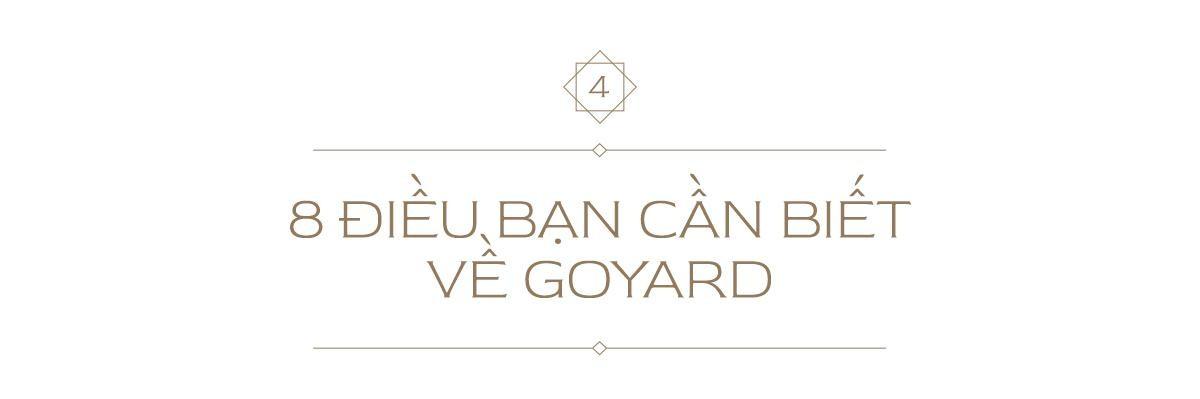 """Không phải Louis Vuitton hay Hermès, Goyard mới đang là lựa chọn của """"dân chơi đồ hiệu""""! ảnh 9"""