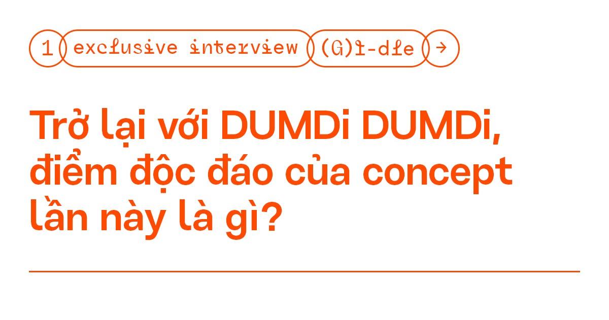 """Phỏng vấn độc quyền: (G)I-DLE - """"Neverland giúp chúng mình nhận đề cử ở #VMAs2020"""" ảnh 1"""