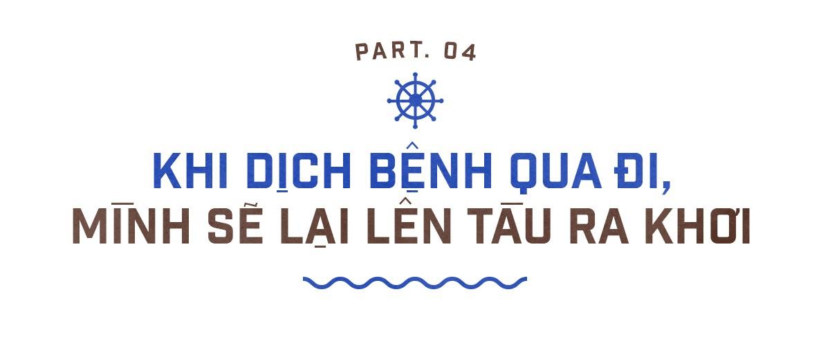 Hải trình sóng gió của chàng trai Việt mắc kẹt đã 6 tháng trên tàu viễn dương vì COVID-19 ảnh 12