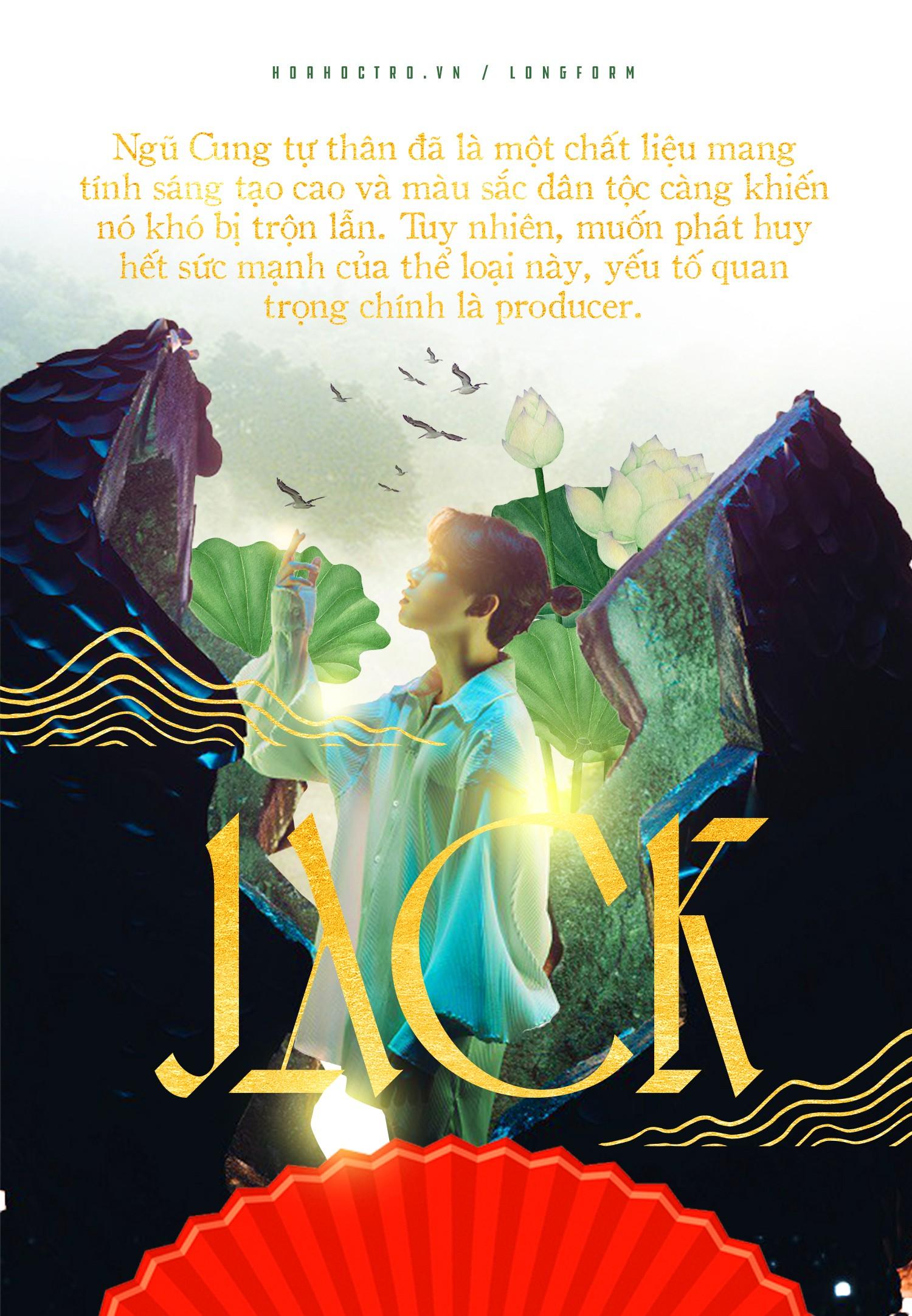 """Nhạc Ngũ Cung có gì """"hot"""" mà từ Hoàng Thùy Linh tới Jack đều gửi trọn niềm tin? ảnh 5"""