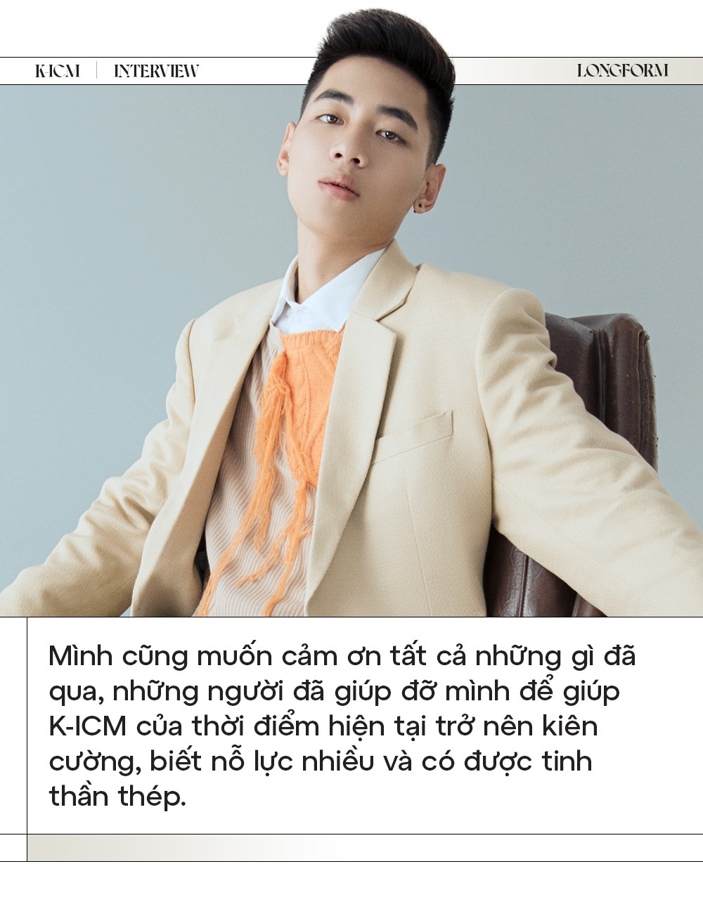 """K-ICM: """"Muốn gửi lời xin lỗi chính bản thân mình vì đã chịu tổn thương quá nhiều"""" ảnh 14"""