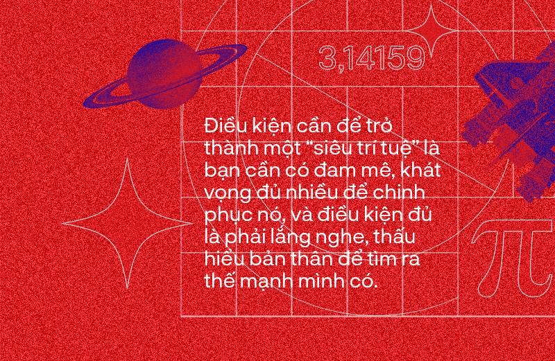 """""""Siêu trí tuệ"""" Hoàng Hiệp: """"Chứng minh người Việt Nam có thể trở thành người giỏi nhất"""" ảnh 4"""