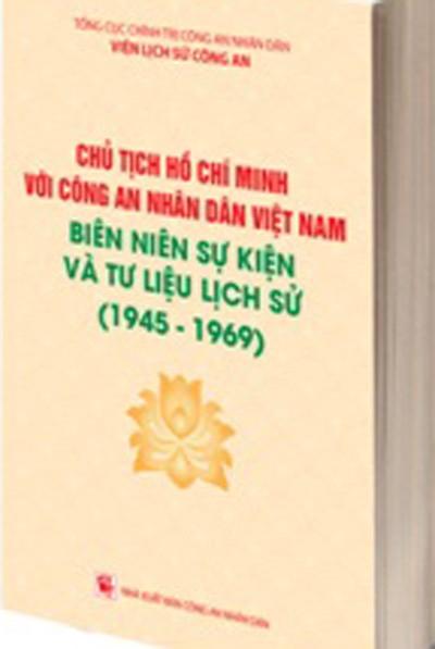 Chủ tịch Hồ Chí Minh với Công an nhân dân Việt Nam ảnh 1