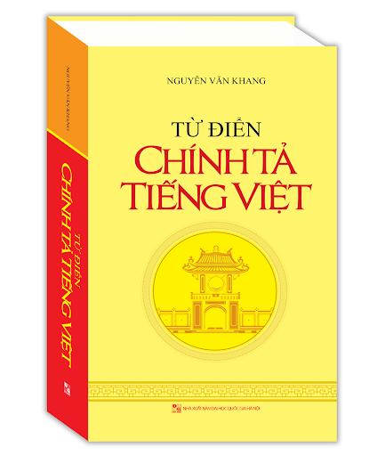 Choáng với cả trăm lỗi sai chính tả trong 'Từ điển chính tả tiếng Việt' ảnh 1