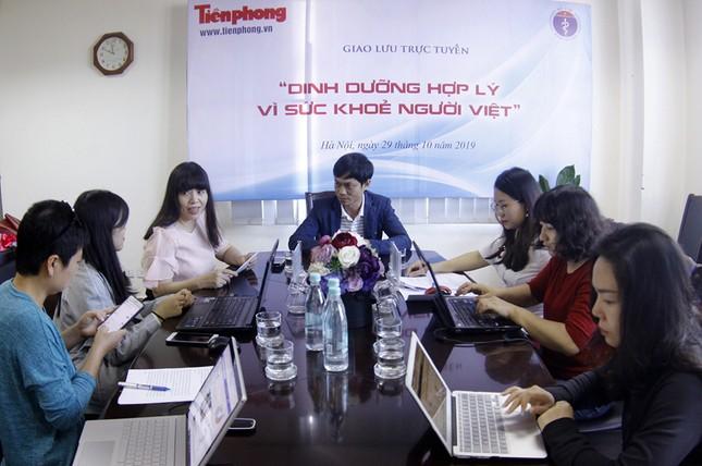 Giao lưu trực tuyến: Dinh dưỡng hợp lý vì sức khỏe người Việt ảnh 4