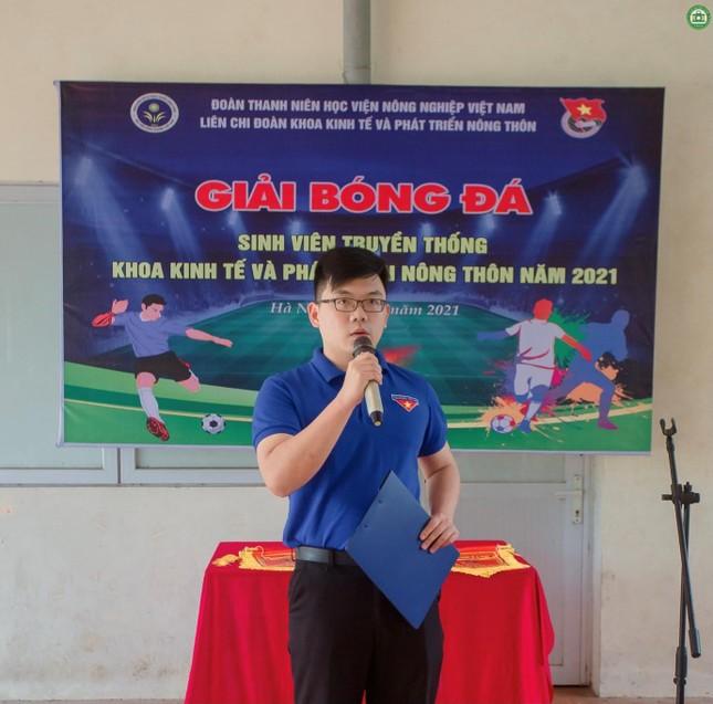 Khai mạc giải Bóng đá sinh viên khoa Kinh tế và Phát triển Nông thôn, Học viện Nông nghiệp ảnh 3