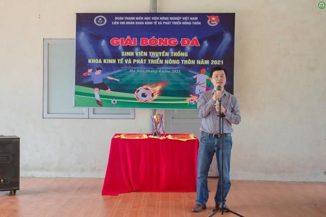 Khai mạc giải Bóng đá sinh viên khoa Kinh tế và Phát triển Nông thôn, Học viện Nông nghiệp ảnh 4