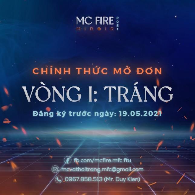 Cuộc thi tài năng người dẫn chương trình MC Fire 2021 chính thức mở đơn  ảnh 1
