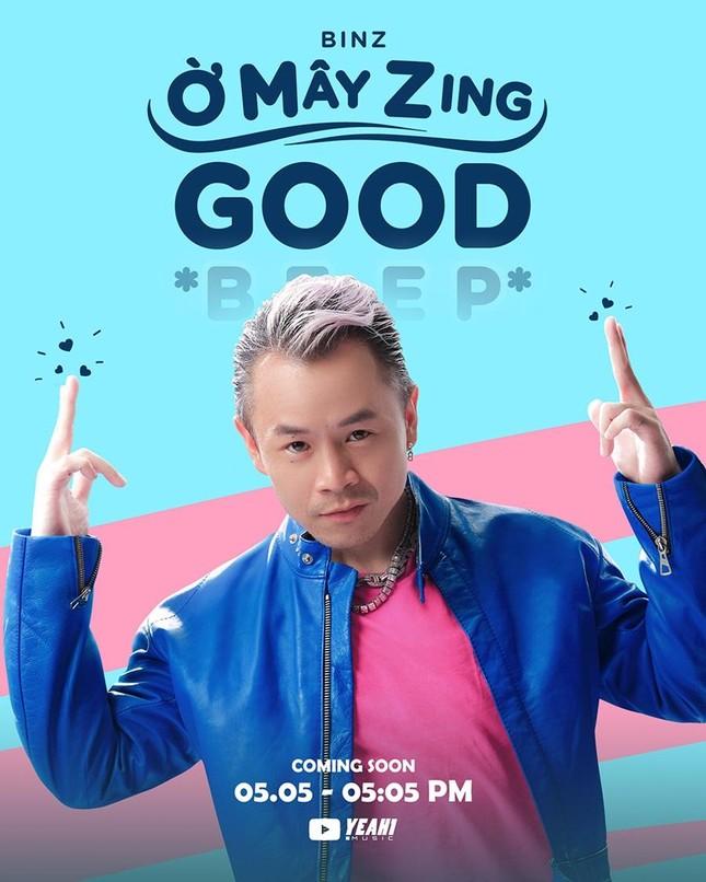Vừa nghỉ lễ xong, Binz lẳng lặng tung teaser cho MV mới 'Ờ mây zing Good...' ảnh 8