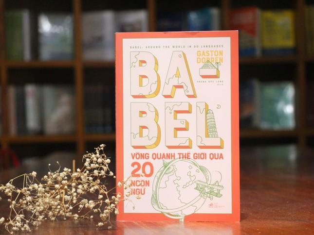 Babel: ngọn tháp đại diện cho sự đa dạng của ngôn ngữ loài người ảnh 1