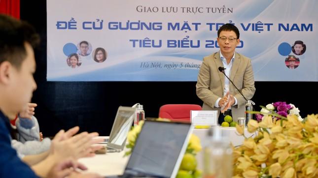 Giao lưu trực tuyến 5 đề cử Gương mặt trẻ Việt Nam tiêu biểu 2020 ảnh 11