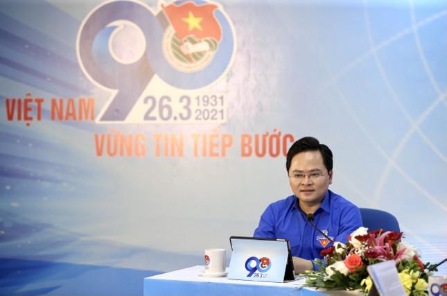 Thanh niên Việt Nam - Vững tin tiếp bước ảnh 12