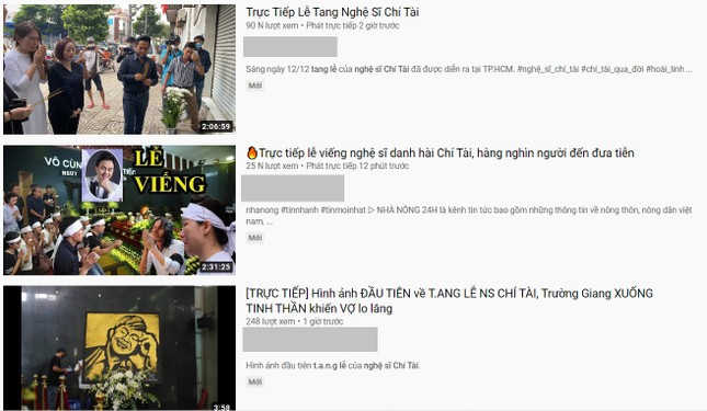 Hàng loạt Youtuber giả trực tiếp đám tang nghệ sĩ Chí Tài để câu view trục lợi ảnh 2
