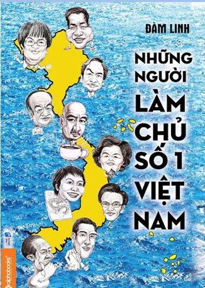 Những người làm chủ số 1 Việt Nam ảnh 1